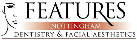 Features Nottingham - Dentistry & Facial Aesthetics